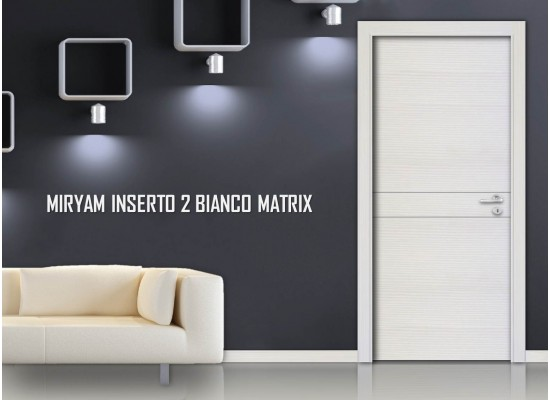 Miriam inserto 2 bianco matrix