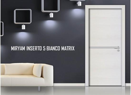 Miriam inserto 5 bianco matrix