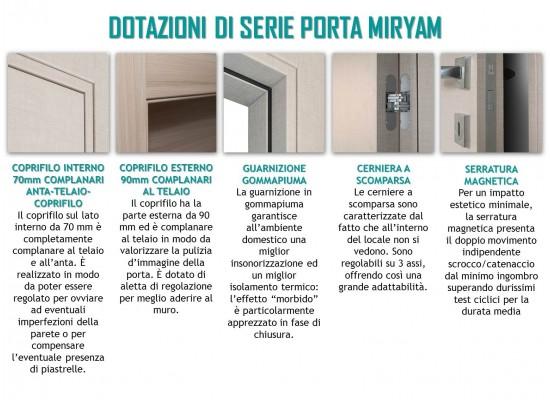 Dotazioni di serie porta Miryam