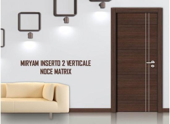 Miriam inserto 2 verticale noce matrix