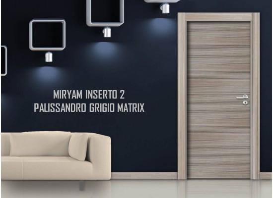 Miriam inserto 2 palissandro grigio matrix