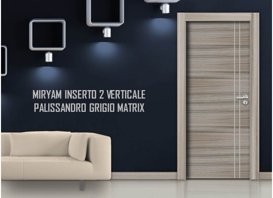 Miriam inserto 2 verticale palissandro grigio matrix