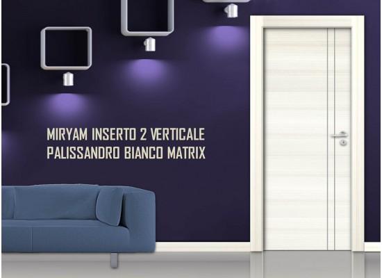 Miriam inserto 2 verticale palissandro bianco matrix