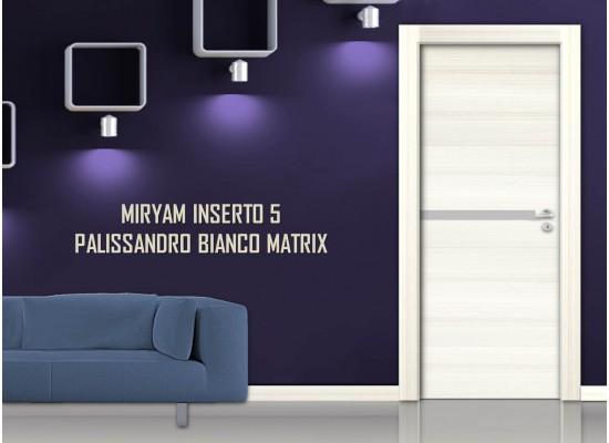 Miriam inserto 5  palissandro bianco matrix